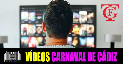 Videos Carnaval de Cádiz